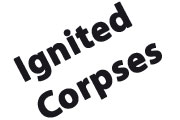 Ignited Corpses